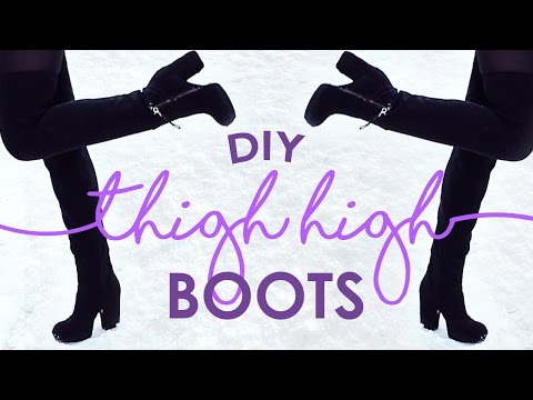 DIY THIGH HIGH BOOTS | THE SORRY GIRLS