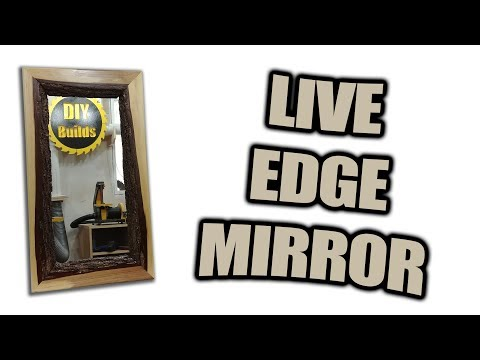 How to Build a Live Edge Mirror