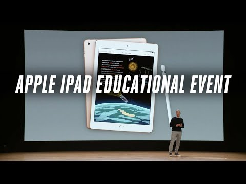 Apple 2018 iPad education event in 11 minutes