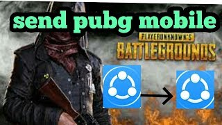 How to send pubg mobile SHARE IT