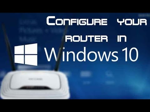 Configure Router in Windows 10