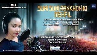 Suni Suni Aankhon Ki Mehfil (Full Song) Singer SOUMEE SAILSH    LATEST ROMANTIC SONG 2018
