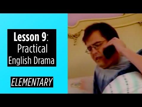 Elementary Level - Lesson 9 - Practical English Drama