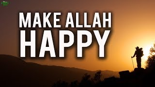 Easy Way To Make Allah Happy
