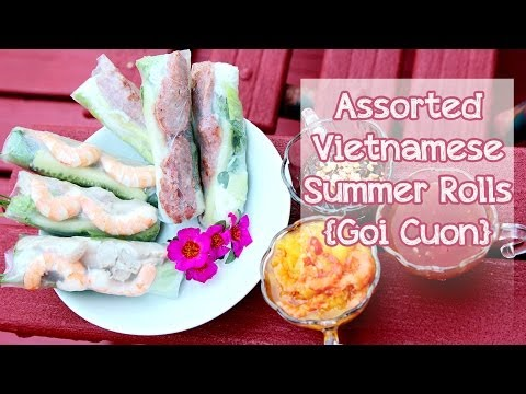 ❀Cooking With Mom: Assorted Summer Rolls {Goi Cuon}