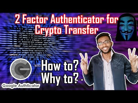 How to Enable/Use 2  Factor Authenticator for Transferring Crypto to any Part of the World bitbns
