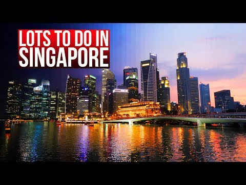 Doing lots of things in Singapore