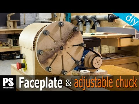How to Make a Faceplate & Adjustable Chuck