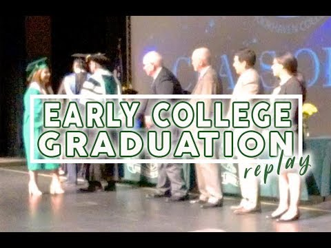 See Your Favorite Student Graduate - Early College Graduation 2018