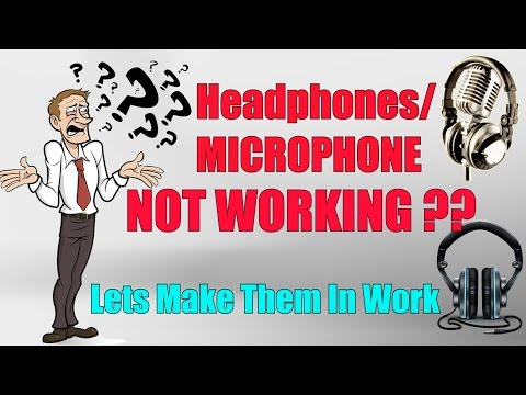 How To Fix Microphone/Headphones On Windows 7/8/8.1/10