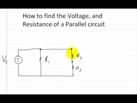 How to find the voltage and resistance of a parallel circuit