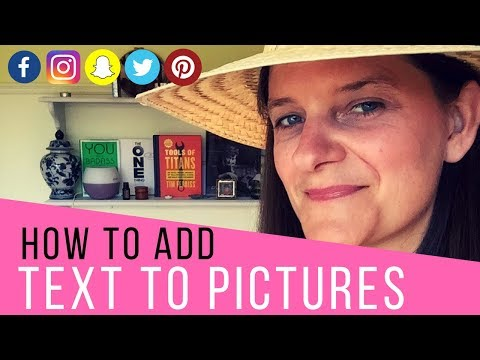 How To Add Text To Pictures on Social Media