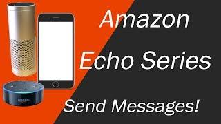 Amazon Echo Messaging Setup and Demo