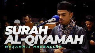 Muzammil Hasballah - AL-QIYAMAH (Ma