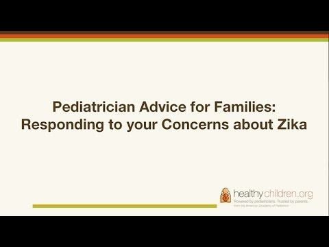Pediatrician Advice for Families: Responding to your Concerns about Zika