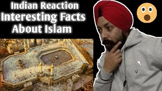 Indian Reaction | Interesting Facts About Islam | React By Singh Studio