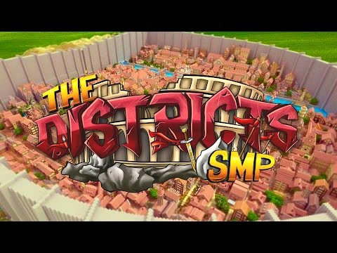 Minecraft : The Districts SMP