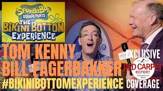 Talking with SpongeBob and Patrick Voice Actors Tom Kenny & Bill Fagerbakke #BikiniBottomExperience