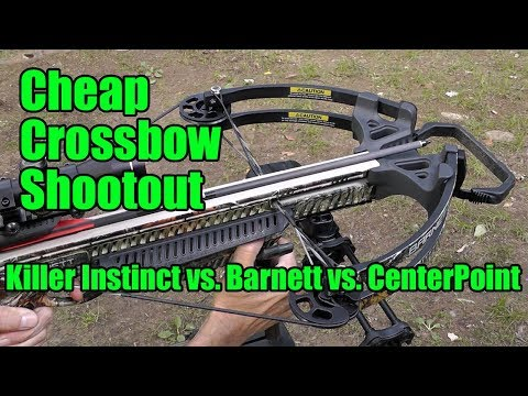 Cheap Crossbow Shootout Killer Instinct Vs Centerpoint Vs Barnett
