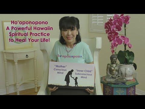 Ho'oponopono: Hawaiin Spiritual Practice to Heal your Life