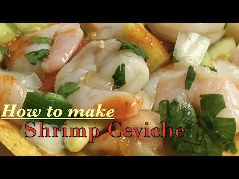 How to make delicious Shrimp 🍤 Ceviche!