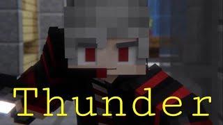 Thunder-Imagine Dragons-Minecraft Parody/Cover