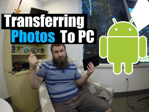 How to transfer photos from an Android smartphone or tablet to a PC