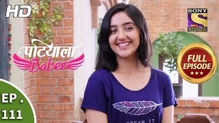 Patiala Babes - Ep 112 - Full Episode - 1st May, 2019