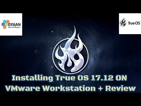 How to Install TrueOS 17.12 + VMware Tools + Review on VMware Workstation
