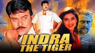 चिरंजीवी की  एक्शन हिंदी फिल्म इंद्रा डी टाइगर | सोनाली बेंद्रे, आरती अग्रवाल | Indra The Tiger