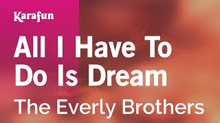 Download Karaoke All I Have To Do Is Dream - The Everly Brothers * Video