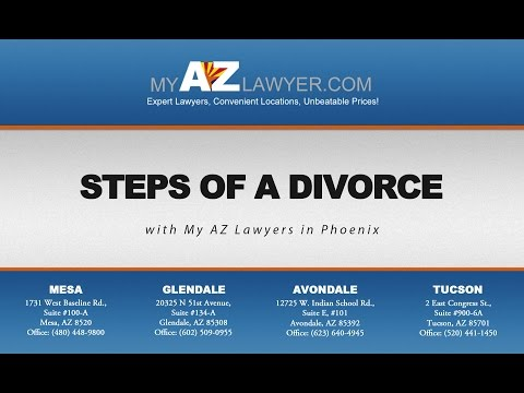 Steps of a Divorce with My AZ Lawyers in Phoenix
