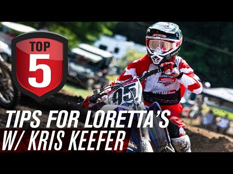 Top 5 Tips for Loretta's Motocross w/ Kris Keefer