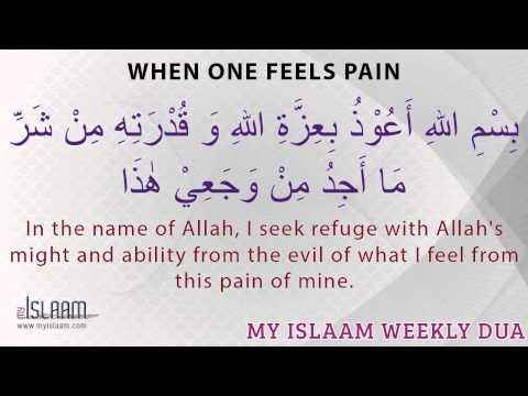 Dua When One Feels Pain - Islamic Dua - Islamic Supplication