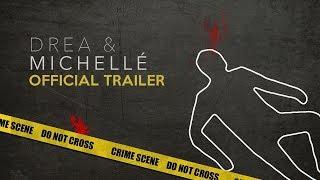 Drea & Michellé: Official Trailer | NEW SERIES