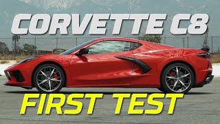 We've Got A C8!—2020 Chevy Corvette C8 First Test