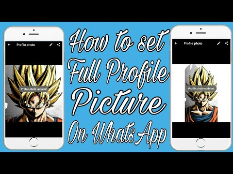 How To Set Full Size Image On Whatsapp Profile Picture Without Cropping