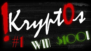 !Krypt0s #1 - Win $100 by decoding this video!