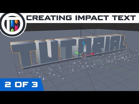 Blender Tutorial - How to create an Impact Intro (2 of 3)