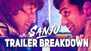 Sanju Trailer Breakdown | संजू ट्रेलर ब्रेकडाउन |  Ranbir Kapoor, Rajkumar Hirani