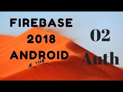Firebase 2018 Android Part 2 (Integration)