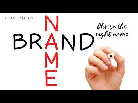 Branding Tips: Choose the right name
