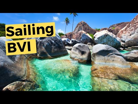 Sailing around the British Virgin Islands (Video 54) - Sailing Britican