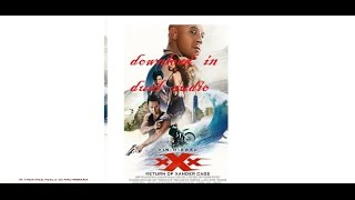 XXX- return of the xander cage dual audio hd high speed download preview
