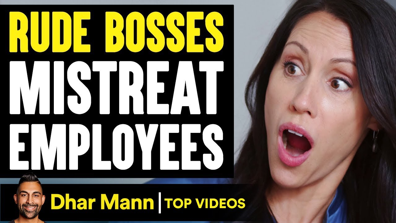 Rude Bosses Mistreat Employees, What Happens Is Shocking   Dhar Mann
