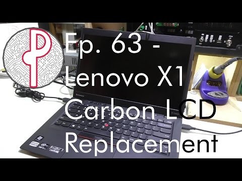 PTS Ep. 63 - Lenovo X1 Carbon LCD Replacement and Refurbishment