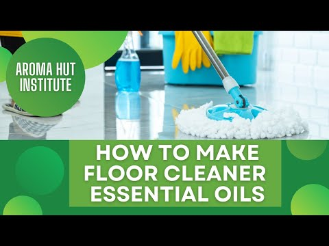 How To Make Homemade Floor Cleaner With Essential Oils