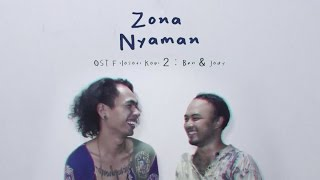 Fourtwnty - Zona Nyaman OST. Filosofi Kopi 2: Ben & Jody (Lyric Video)