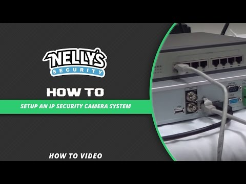 How to setup an IP Security Camera System