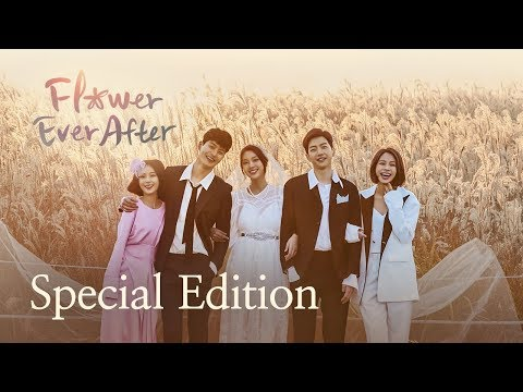 Special Edition | Flower Ever After | Season 1 - Full Drama
